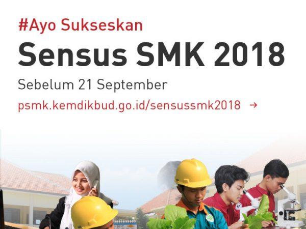 Sukseskan Sensus SMK 2018